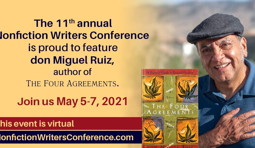 The Four Agreements for Writers with don Miguel Ruiz